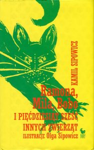 Ramona, Mila, Bobo i pięćdziesiąt sześć innych zwierząt